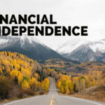 What is financial independence and how do we get it?